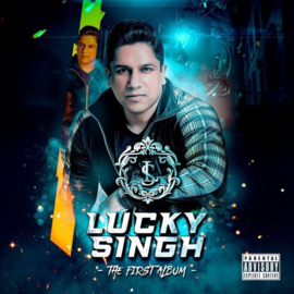 LUCKY SINGH: THE FIRST ALBUM