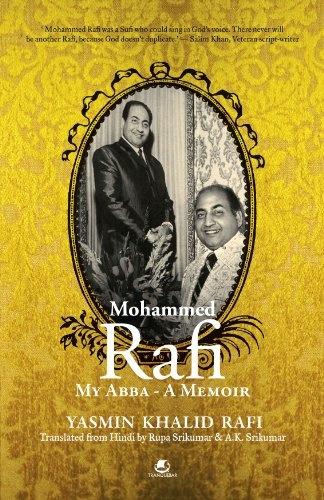 MOHAMMED RAFI MY ABBA - A MEMOIR