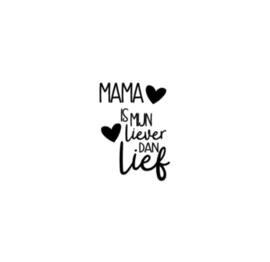 Strijkapplicatie   mama is mijn liever dan lief