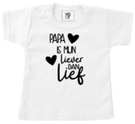 Familie T-shirt | Papa is mijn liever dan lief