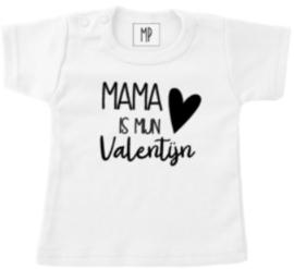 Valentijn T-shirt | Mama is mijn valentijn