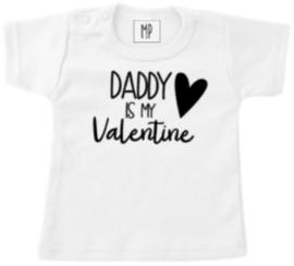 Valentijn T-Shirt | Daddy is my valentine