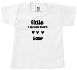 Geboorte T-Shirt   Hello I'm new here hartjes