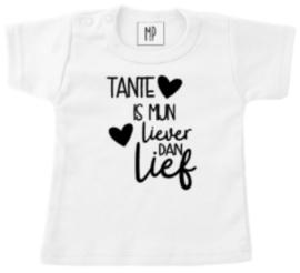 Familie | bedrukt T-shirt | Tante is mijn liever dan lief