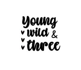 Strijkapplicatie | Young wild and three
