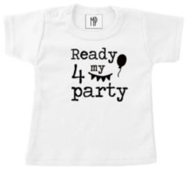 Verjaardag T-Shirt | Ready 4 my party