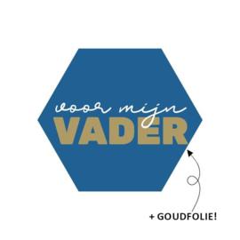 Sticker - voor mijn vader - 2 stuks