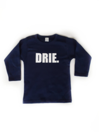 Shirtje - 'DRIE.' - verjaardag 3 jaar
