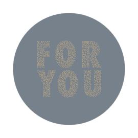 Sticker FOR YOU rond - Sky Blue - 10 stuks