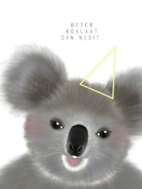 NIEUW! Ansichtkaart A6 - Koala / Beter koalaat dan nooit