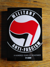 Militant Antifascism: A Hunderd Years of Resistance