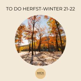TO DO HERFST/WINTER 21-22