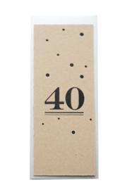Kaart verjaardag/getrouwd | 40 jaar  | zwart | kraft dik(kartelrand)