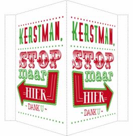 Kerstbord/raambord | Kerstman stop maar hier | rood/groen vanaf