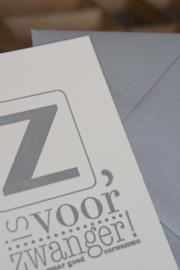 Kaart zwanger | Z is voor zwanger | zilver dik