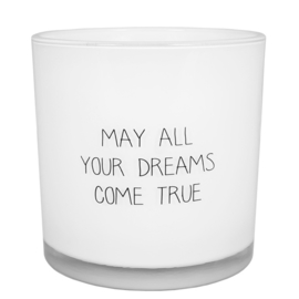 May all your dreams come true, Fresh Cotton