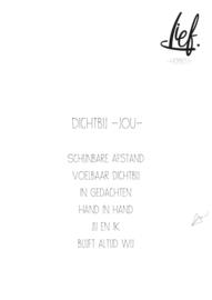 DICHTBIJ -JOU-