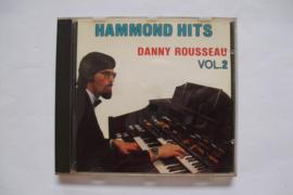 Danny Rousseau - Hammond Hits Vol.2