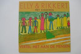 Elly & Rikkert met kinderen - Vertel het aan de mensen
