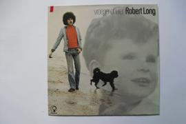 Robert Long - Vroeger Of Later