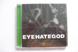 Eyehategod - 10 Years of Abuse ( and Still Broke )