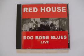 Red House - Dog Bone Blues Live