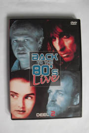 Back To The 80's Live, Deel 2