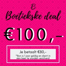 Boetiekske deal - €100,-