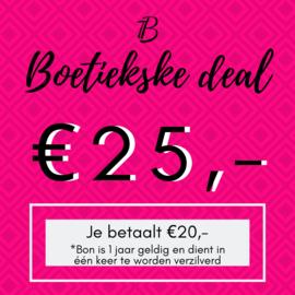 Boetiekske deal - €25,-