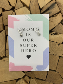 MOM IS OUR SUPER HERO - SILVER