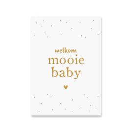 Kaart 'Welkom mooie baby'