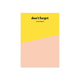 Notitieblok A6  'Don't Forget'