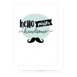 Kaart 'Hello mister handsome'