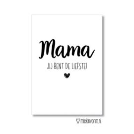 Kaart 'Mama je bent de liefste'