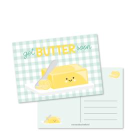 Kaart 'Get butter soon'