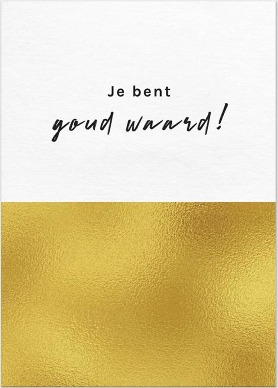 Kaart 'Je bent goud waard!'