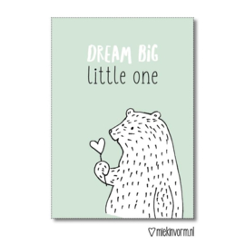 Dream big little one || Ansichtkaart OP = OP