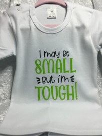ROMPER WIT I MAY BE SMALL BUT I'M TOUGH! KORTE MOUWEN