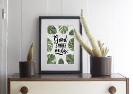 Poster Tekst Tropisch A4 // Good Vibes Only
