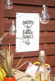 Tuinposter Tekst Zwart Wit 50x70 // Enjoy The Little Things In Life