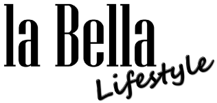 la Bella lifestyle