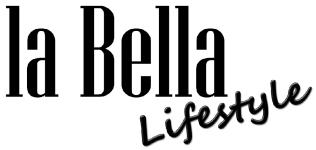 la Bella lifestyle