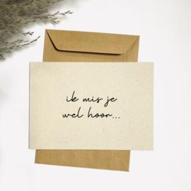 Ansichtkaarten 'Ik mis je wel hoor' - per 5 stuks