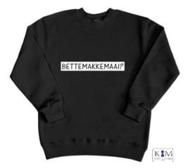 Kinder sweater 'bettemakkemaai?'