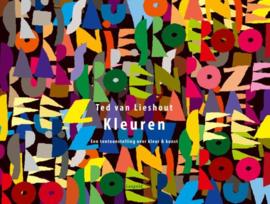 Kleuren / Ted van Lieshout