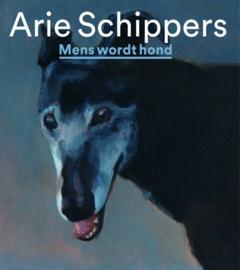 Arie Schippers / Mens wordt Hond