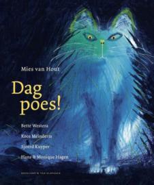 Dag poes! / Mies van Hout