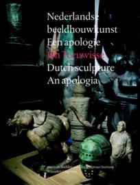 Nederlandse Beeldhouwkunst - Een Apologie