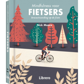 Mindfulness voor fietsers / Nick Moore