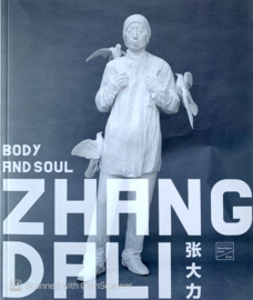 Zhang Dali - Body and Soul